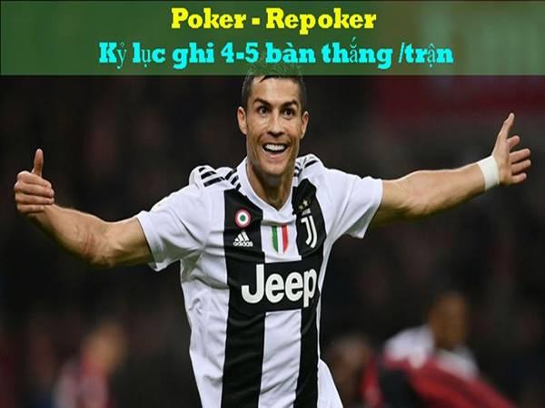 Các kỷ lục của Poker và Repoker