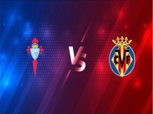 Soi kèo Celta Vigo vs Villarreal (03h00 ngày 9/1) – La Liga