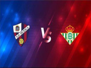 Soi kèo Huesca vs Betis, 03h00 ngày 12/1