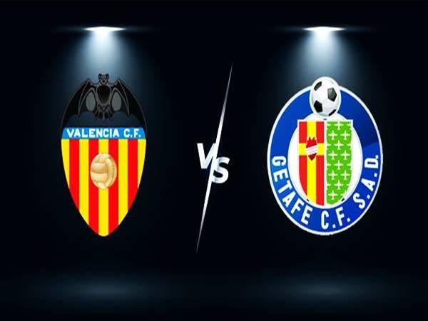 Soi kèo Valencia vs Getafe, 02h00 ngày 14/8 VĐQG TBN