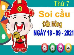 Soi cầu XSDNO ngày 18/9/2021 đài Đắk Nông thứ 7 hôm nay chính xác nhất